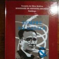 Libros: CASTELAO SIEMPRE EN GALIZA. Lote 218326665