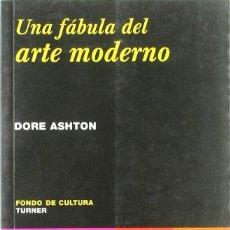 Livros: UNA FÁBULA DEL ARTE MODERNO. DORE ASHTON. Lote 220134361