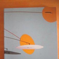 Libros: CALDER - CATÁLOGO DE LA EXPOSICIÓN 1997-98 EN LA FUNDACIÓN MIRÓ. Lote 220529782