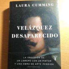 Libros: VELÁZQUEZ DESAPARECIDO. LAURA CUMIMING. EDITORIAL TAURUS. SIGLO DE ORO. FELIPE IV. Lote 221826932