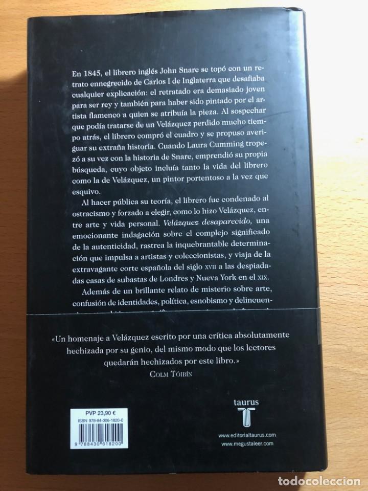 Libros: Velázquez desaparecido. Laura Cumiming. Editorial Taurus. Siglo de Oro. Felipe IV - Foto 2 - 221826932