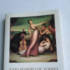 Libros: LIBRO JULIO ROMERO DE TORRES ( 1874-1930 ). Lote 222254622