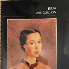Libros: JULIA MINGUILLÓN. Lote 222384350