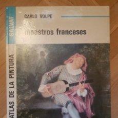 Libros: GRAN ATLAS DE LA PINTURA MAESTROS FRANCESES CARLO VOLPE. Lote 224720458