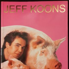 Libros: JEFF KOONS TASCHEN DESCATALOGADO DIFÍCIL DE CONSEGUIR. Lote 225369477