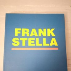 Libros: FRANK STELLA. Lote 226485445
