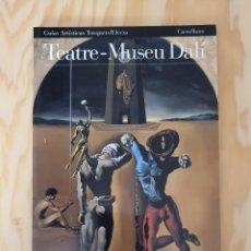 Libros: TEATRE-MUSEU DALI, GUIAS ARTISTICAS TUSQUETS/ELECTA, (EDITORIAL ELECTA ESPAÑA). Lote 226729350