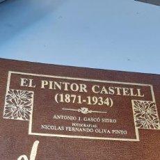 Libros: MAGNIFICO LIBRO DEL PINTOR CASTELL DE CASTELLON. Lote 227091940