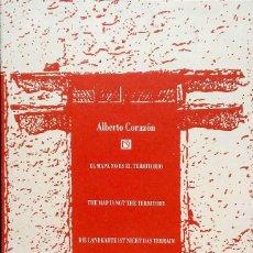 Livros: EL MAPA NO ES EL TERRITORIO.ALBERTO CORAZÓN.FUND.CÉSAR MANRIQUE.1997.. Lote 227254765