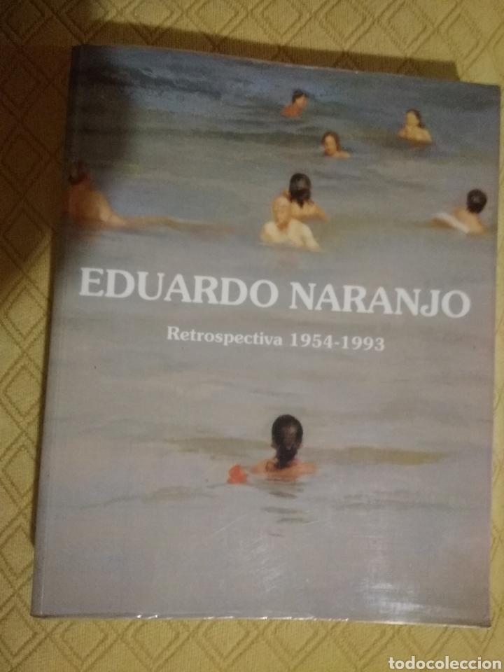 RETROSPECTIVA EDUARDO NARANJO (Libros Nuevos - Bellas Artes, ocio y coleccionismo - Pintura)
