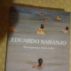 Libros: RETROSPECTIVA EDUARDO NARANJO. Lote 228666145