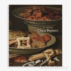 Livros: EL ARTE DE CLARA PEETERS. CATÁLOGO DE EXPOSICIÓN. Lote 230824155