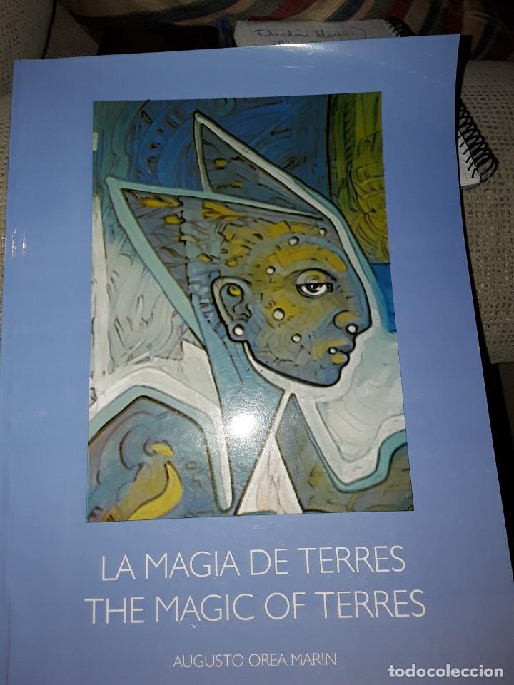 LIBRO :LA MAGIA DE TERRES.AUGUSTO OREA MARIN (Libros Nuevos - Bellas Artes, ocio y coleccionismo - Pintura)