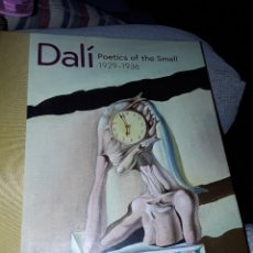 Libros: DALÍ. POETICS OF THE SMALL.1929-1936. Lote 231713370