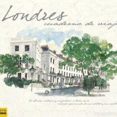 Libros: LONDRES. CUADERNO DE VIAJES. ANAYA TOURING CLUB. Lote 235362340