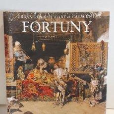 Libros: FORTUNY / GRANS GENIS DE L'ART A CATALUNYA / 5 / LIBRO PRECINTADO... Lote 236542495