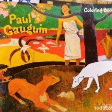 Libros: LIBRO PARA COLOREAR PAUL GAUGUIN. MANDALAS. Lote 236562060