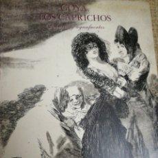 Libros: GOYA. LOS CAPRICHOS. DIBUJOS Y AGUAFUERTE.. Lote 236632835