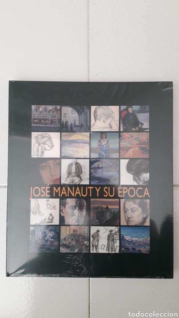 LIBRO JOSÉ MANAUT Y SU ÉPOCA. AUN RETRACTILADO (Libros Nuevos - Bellas Artes, ocio y coleccionismo - Pintura)