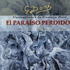 Libros: EL PARAÍSO PERDIDO GUSTAVO DORÉ, FRANCISCO COM. CAUDET YARZA. Lote 260677570