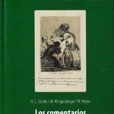 Libros: LOS COMENTARIOS MANUSCRITOS SOBRE LOS CAPRICHOS DE GOYA VOL. III (VV.AA) I.F.C. 2020. Lote 240880035