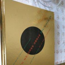 Libros: LAS 100 MEJORES OBRAS DEL SIGLO XX. HISTORIA VISUAL DE LA PINTURA FRANCISCO CALVO SERRALLER.. Lote 241166385
