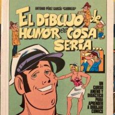 Livros: EL DIBUJO DE HUMOR ES COSA SERIA. Lote 242834645