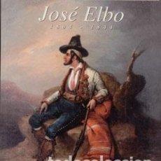 Libros: EL PINTOR ROMÁNTICO JOSÉ ELBO, 1804-1844. ANTONIO RUIZ GUERRERO. Lote 243530780