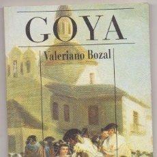 Libros: LIBRO SOBRE LA VIDA Y OBRA DE GOYA POR VALERIANO BOZAR DE ALIANZA CIEN. Lote 243918640