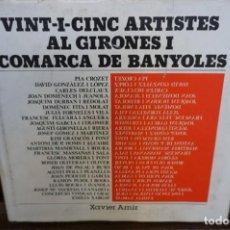 Libros: XAVIER AMIR.VINT-I-CINC ARTISTES AL GIRONES I COMARCA DE BANYOLES. Lote 244021630