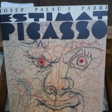 Libros: JOSEP PALAU I FABRE.ESTIMAT PICASSO.35 OBRES I 14 DOCUMENTS INEDITS.. Lote 244179000