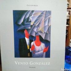 Libros: VENTO GONZÁLEZ-PRESENCIAS-SALA PARPALLO 1999. Lote 244491105