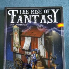 Libros: THE RISE IF FANTASY - JUAN J.BARRENA. Lote 245004520