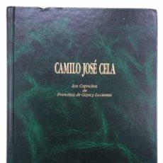 Libros: LOS CAPRICHOS DE FRANCISCO DE GOYA - CAMILO JOSÉ CELA. Lote 246479665