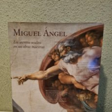Libri: MIGUEL ANGEL,LOS SECRETOS OCULTOS EN SUS OBRAS MAESTRAS. Lote 246598090