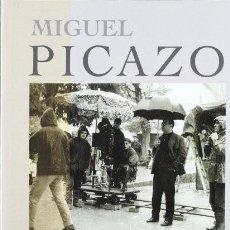 Libros: MIGUEL PICAZO. UN CINEASTA JIENNENSE. ENRIQUE IZNAOLA GÓMEZ. Lote 246637970