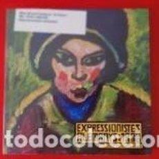 Libros: EXPRESSIONISTES ALEMANYS 1900-1930 / PRECINTADO / COL.LECCIÓ KUNSTHALLE EMDEN. Lote 252371745