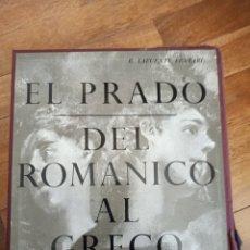 Libros: LAFUENTE FERRARI EL PRADO DEL ROMÁNICO AL GRECO LIBROFILM AGUILAR. Lote 253078535