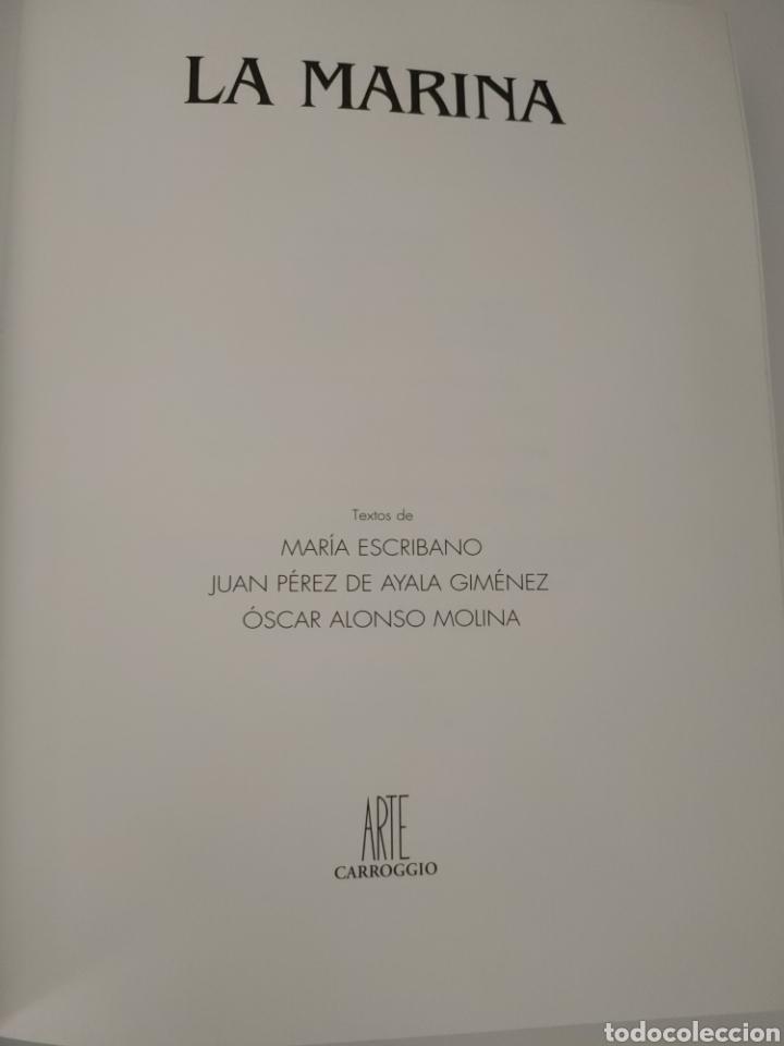 Libros: La Marina. Textos de María escribano Juan Pérez de Ayala Jiménez y Óscar Alonso Molina. 2002. - Foto 6 - 253789080
