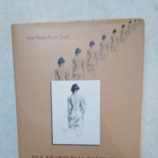 Libros: ESA MUJER INALCANZABLE, LA PSICOLOGÍA DE LA MUJER EN LA PINTURA, FÉLIX REVELLO DE TORO. Lote 253933445