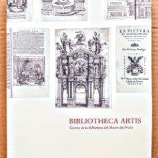 Libros: BIBLIOTHECA ARTIS.TESOROS DE LA BIBLIOTECA DEL MUSEO DEL PRADO. Lote 254523650