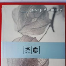 Libros: JOSEP ALEMANY 1895-1951 MEMÒRIA I OBLIT / PRECINTADO / EDI.LA CAIXA / EDICIÓN 2004. Lote 254620055