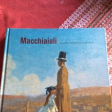 Libri: MACCHIAIOLI. Lote 259312615