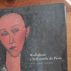 Libri: MODIGLIANI Y LA ESCUELA DE PARÍS - ARTE, AMOR Y DRAMA CHRISTIAN PARISOT. CAJA SEGOVIA, 2002. Lote 259841460
