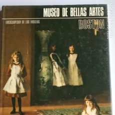 Libros: MUSEO DE BELLAS ARTES DE BOSTON.. Lote 261181990