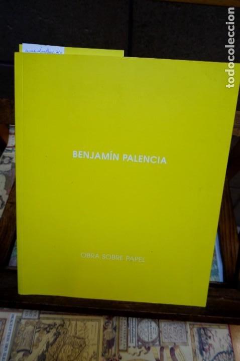 BENJAMIN PALENCIA.MATHEOS CORREDOR JOSE. OBRA SOBRE PAPEL.GALERIA LEANDRO NAVARRO. (Libros Nuevos - Bellas Artes, ocio y coleccionismo - Pintura)