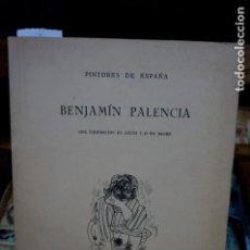 Libros: BENJAMIN PALENCIA,UNA ILUSTRACION EN COLOR Y 27 EN NEGRO.. Lote 261365190