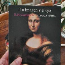 Libros: EL OJO Y LA IMAGEN, EH GOMBRICH. Lote 261945260