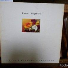 Libros: RAMON ALEJANDRO.PREFACIO DE JEAN JACQUES LEVEQUE.. Lote 262903935