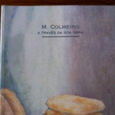 Libri: MANUEL COLMEIRO. Lote 263182110